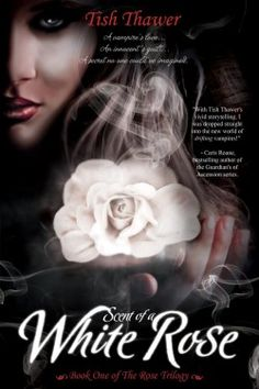 Scent of a White Rose by @Tish Thawer - Jan. 10, 2012