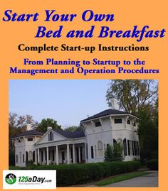 Start Your Own Bed and Breakfast