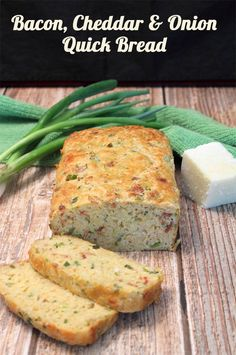 Bacon Cheddar and Onion Quick Bread An easy to make bread that boasts ...