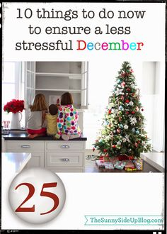 10 Things to do now to ensure a less stressful December! (Sunny Side Up)