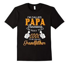 Men's I'M Called PAPA ,Cute Father's Day Gift T Shirt 2XL... https://www.amazon.com/dp/B01KMARRG2/ref=cm_sw_r_pi_dp_x_c.T8xb8MH2A71