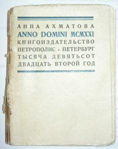 Anna Akhmatova, anno domini MCXXI.