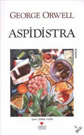 Aspidistra – George Orwell – LV'S Global Media - Marvel movies George Orwell, Cover Harry Potter, Books To Read, My Books, Novel Movies, Film Music Books, Book Lists, Book Worms, Literature