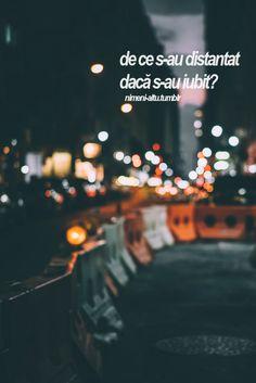 pentru că preferi să pleci decât să continui să rănești persoana pe care o iubești…
