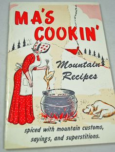 Vintage Mountain Recipes Cookbook  1986 Back Hills by annswhimsey