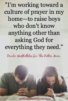 The Better Mom: raising boys who ask God for everything they need.