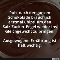 Puh, nach der ganzen Schokolade brauch ich erstmal Chips.. | Lustige Bilder, Sprüche, Witze, echt lustig