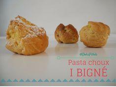 I #Bignè di pasta choux! #pastachoux #dolci http://dolcipilloleperilpalato.blogspot.it/2014/12/i-bigne-di-pasta-choux.html