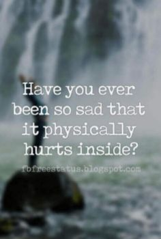 short heartbroken quotes pictures, deep sad quotes ...Have you ever been so sad that it physically hurts inside? #Depressed #Life #Sad #Pain #TeenProblems #Past #MoveOn #SadQuote #broken #alone #trust #depressing #breakup #Love #LoveQuotes Insecure Relationship Quotes, Relationship Advice, Deep Sad Quotes, Love Quotes, What Men Want, Heartbroken Quotes, Depressing, Have You Ever, Picture Quotes