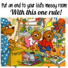 ONE rule and the kids room is clean. THIS WORKS!! (& its easy to teach them)