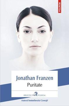 Jonathan Franzen - Puritate - Cărți, Postere De Film, Autor, Literatura, Elefanți