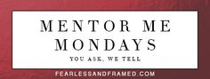 Session Pricing, Traveling, and Client Visions - Mentor Me Monday by www.fearlessandframed.com