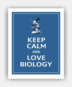 Keep Calm and LOVE BIOLOGY Print 11x14 Featured color by PosterPop, $14.95
