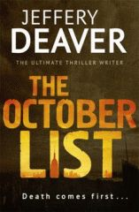 Cover image for The October list : a novel in reverse / Jeffery Deaver with photographs by the author.