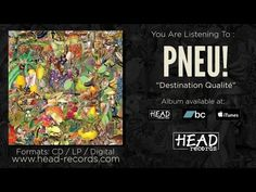 Pneu - Destination Qualité [Full Album] - 2015