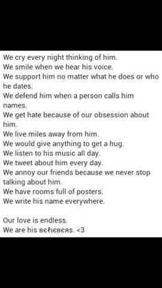 I'm a Belieber and I do all of these, I wouldn't change a thing, :)