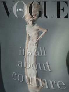 Paolo Roversi | 'It's All About Couture' | Vogue Italia March 2011