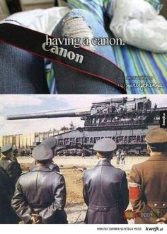 having a canon <3