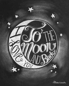 I Love You To the Moon and Back Chalk Art by TheWhiteLime on Etsy