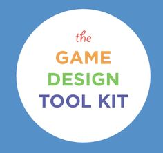 Game Design Toolkit Available   MIT STEP