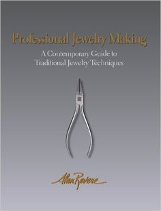 Professional Jewelry Making: Alan Revere, Tim McCreight, George McLean, emiko oye: 1978929565421: Amazon.com: Books