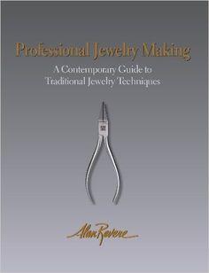 Professional Jewelry Making: Alan Revere, Tim McCreight, George McLean, emiko oye: 1978929565421: Amazon.com: Books