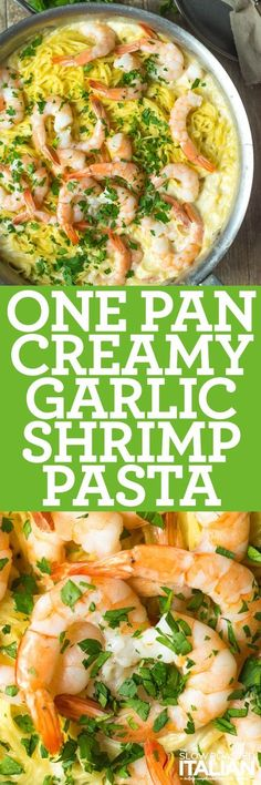 One-Pot Creamy Garlic Shrimp Pasta recipe is the stuff that dreams are made of, and the fact that it's all in one pan makes it even better!