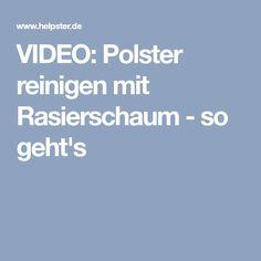 VIDEO: Polster reinigen mit Rasierschaum - so geht's