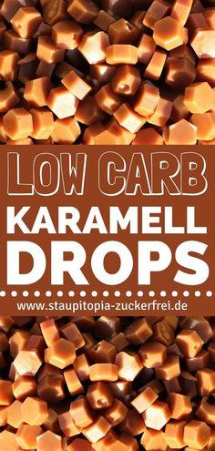 Mit diesen selbstgemachten Low Carb Karamell-Drops verleihst du deinem Low Carb Gebäck, deinen Eis-Kreationen, zuckerfreien Cupcakes, Torten, Kuchen etc. das gewisse Etwas. #lowcarb #karamell #ohnezucker