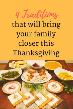 4 Traditions that will bring your family closer this Thanksgiving - Onlygirl4boyz