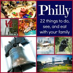 Things to Do in Philadelphia With Kids: 22 great picks for what to do, see, and eat with your family (via Babble)