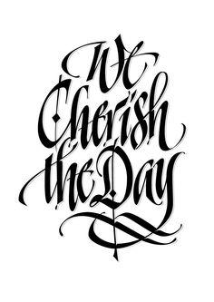 We Cherish The Day