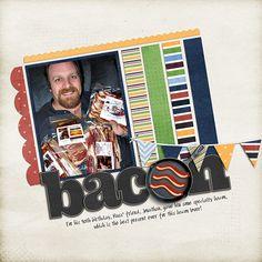 Bacon! - Scrapbook.com