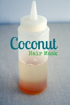 Coconut Hair Mask     My girlfriend just told me about this. She swears by it!        1/4 cup coconut oil      1 teaspoon honey (organic, if available)      Plastic squeeze bottle      shower cap or plastic grocery bag