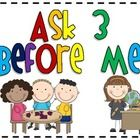 Use this sign in your class to remind students with questions to ask three classmates before the teacher. This is a great tool to use when you ar...