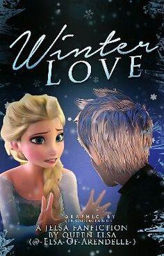 Winter Love ~ A Jelsa Fanfiction:Prologue -