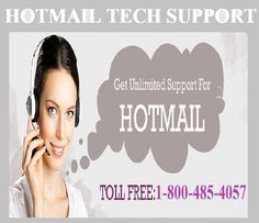 support for Hotmail on our toll free number 1-800-485-4057.If you have any technical issue with your account then you can contact us to resolve