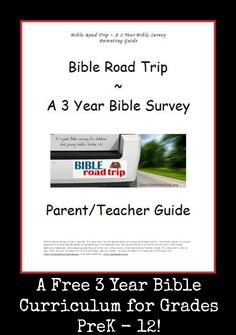 Bible Road Trip ~ Overview ~ A 3 Year Bible Survey for Children and Young Adults Grades 1-12 {Free Weekly Printable Syllabus}