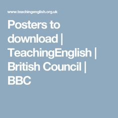 Posters to download | TeachingEnglish | British Council | BBC