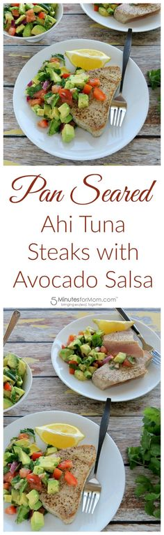 Pan Seared Ahi Tuna Steaks with Avocado Salsa Recipe - Full of flavor, healthy fat, and nutrition. Great for gluten-free, Paleo, or keto diets.