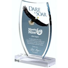 Our Dare to Soar award features a those words, a full color eagle & an area for engraving personalization. This is x in size & weighs about 1 lbs. Glass Trophies, Acrylic Trophy, Glass Awards, Laser Cutter Ideas, Acrylic Awards, Trophy Design, Company Gifts, Metal Fabrication, Design Awards
