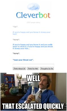 Leave it to CleverBot...