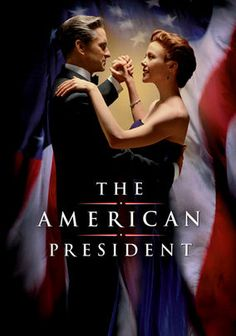 The American President (1995) with Michael Douglas and Annette Benning