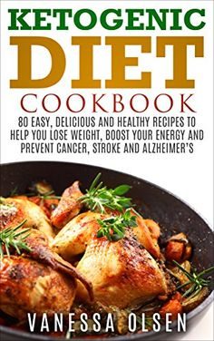 Ketogenic Diet Cookbook: 80 Easy, Delicious, and Healthy ... https://www.amazon.com/dp/B018BAYAPQ/ref=cm_sw_r_pi_dp_x_1S0Syb6A8W2HB