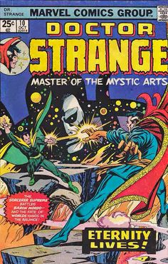 "Doctor Strange vol. 2 # 10, ""Alone Against Eternity…"" (October, 1975). Cover by Gil Kane, Tom Palmer & Irv Watanabe."