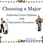 A seven-slide, interactive PowerPoint to assist students through the process of choosing college majors.  Includes individual/small/whole group cri...