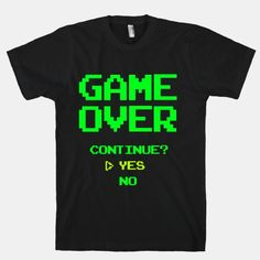 Game Over T-shirt (Funny, humour, clever, interesting, t-shirts, tee, tees, t shirt, tshirt, fun, creative, graphic, text, pixel, retro, vintage)
