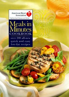 American heart association healthy family meals 150 recipes american heart association meals in minutes forumfinder Choice Image