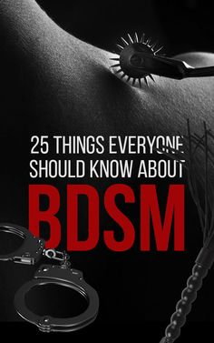 25 Facts About BDSM That You Won't Learn In 'Fifty Shades Of Grey'