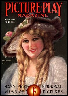 Picture Play magazine (Mary Pickford), April 1916